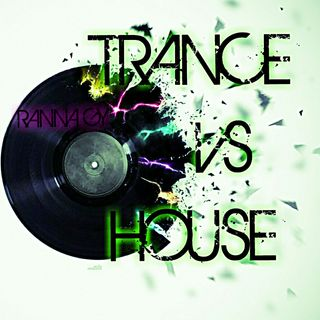 RANNA GY -TRANCE VS HOUSE 2