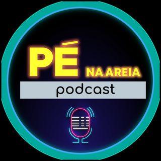 Pé na Areia | Podcast #012 - 10/02/2021 - Domingos da Paz (jornalista, bolsonarista e comunicador)