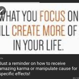 Just a reminder on how to receive amazing karma or manipulate cause for specific effects!