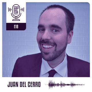 E18. Crea contenido de mucho valor para los que saben menos que tú | Juan del Cerro