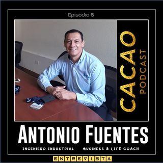E6 Entrevista a Antonio Fuentes, Ingeniero Industrial Business Coach, nos platica sobre los procesos de acompañamiento y escucha de Coaching