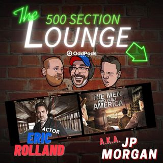 E102: Eric Rolland Builds Up the Lounge