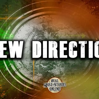 New Direction | Haunted, Paranormal, Supernatural