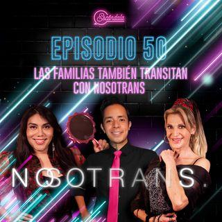 Ep 50 Las familias también transitan con Nosotrans