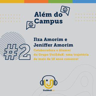 Além do Campus #2 : Colaboradora e Alumni do Grupo UniEduK: uma trajetória de mais de 18 anos conosco!