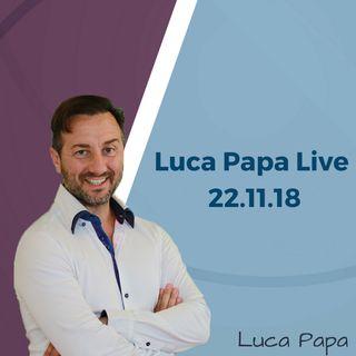 Luca Papa Live 2° Q&A - 22.11.18
