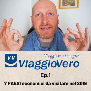 7 PAESI economici da visitare nel 2019