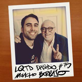 #75: Moncho Borrajo - Desde Tenerife con humor