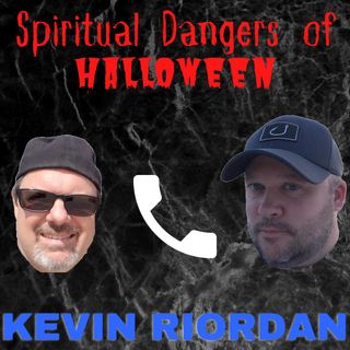 Spiritual Dangers of Halloween - Kevin Riordan Interview