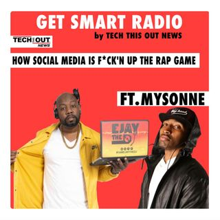 Technically Speaking: How Technology is Fucking Up Hip Hop ft Mysonne The General