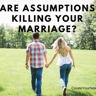1246 Are Assumptions Killing Your Marriage?