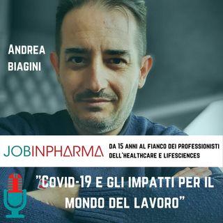 Andrea Biagini, cosa ha significato il covid-19 per il mondo lavorativo?