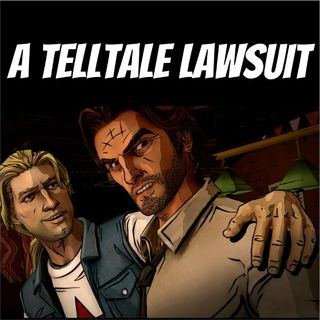 A TellTale Lawsuit