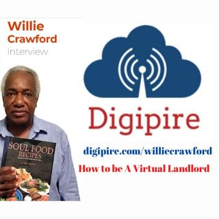 Episode 39 - Willie Crawford Interview - How to Be a Virtual Landlord
