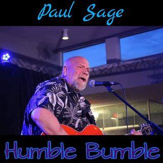 Humble Bumble - Paul Sage