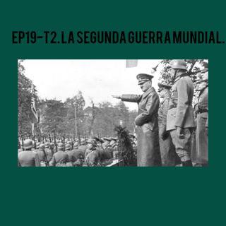 19- La Segunda Guerra Mundial 20 años de Armisticio ante la imposiblidad de un acuerdo de Paz