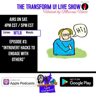Episode 3: Introvert Hacks to Engage with Others