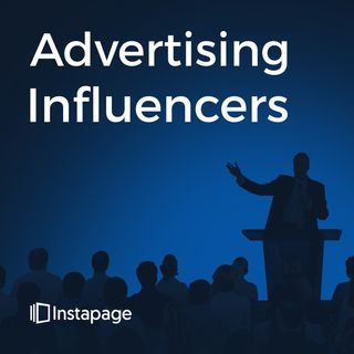 Advertising Influencers