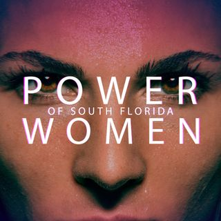 Power Women of South Florida