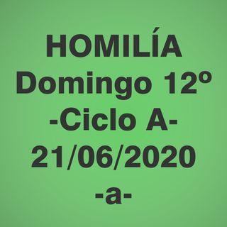 Homilía - Domingo 12 - 21 jun 2020 -1