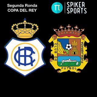 COPA DEL REY || Recreativo de Huelva - Fuenlabrada || Segunda Ronda