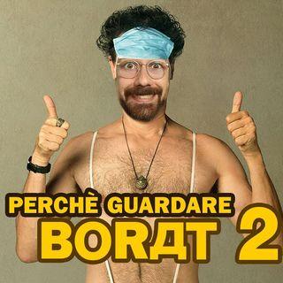 Borat 2 -il ritratto perfetto del 2020