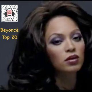 Episode 99 - Beyoncé Top 20