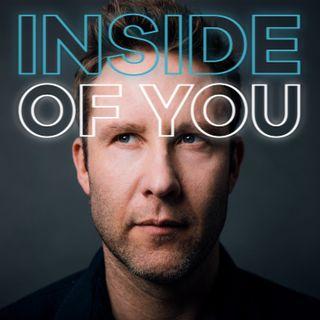 Inside of You with Michael Rosenbaum