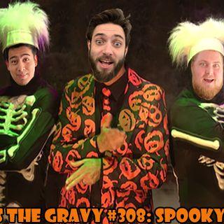 Pass The Gravy #308: Spooky SZN
