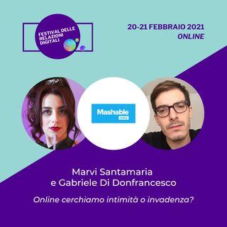 Online cerchiamo intimità o invadenza? | Gabriele Di Donfrancesco di Mashable Italia - #FRD2021