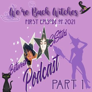 We're Back Witches!! 🌟💜🌟Part 1