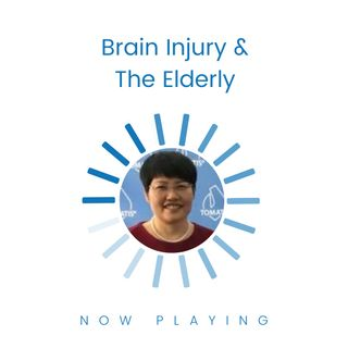 S1E11: Brain Injury & the Elderly