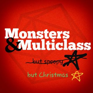 Episode 11: The One Where We Build the Monstrosity That is Santa Clause - And Other Christmas Themed Shenanigan