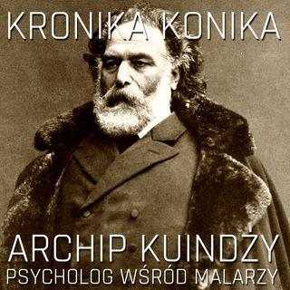 Archip Kuindży - psycholog wśród malarzy