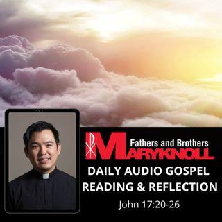 Thursday of the Seventh Week of Easter, John 17:20-26