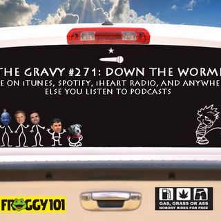 Pass The Gravy #271: Down The Wormhole