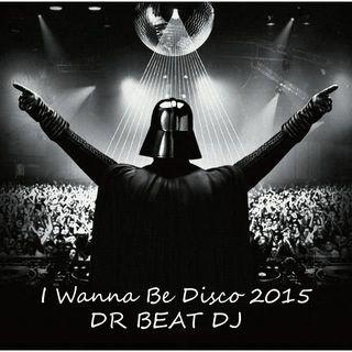 I Wanna Be Disco 2015