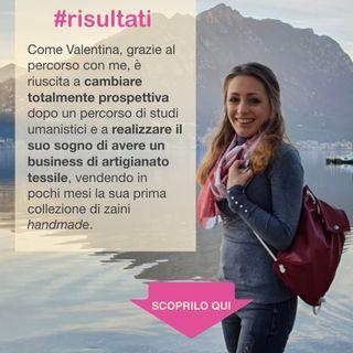 RISULTATI: come Valentina ha svoltato rispetto ai suoi studi umanistici e creato il business artigianale dei suoi sogni