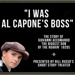 I Was Al Capone's Boss