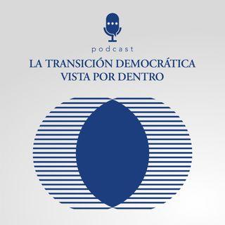 2. La transición democrática vista por dentro