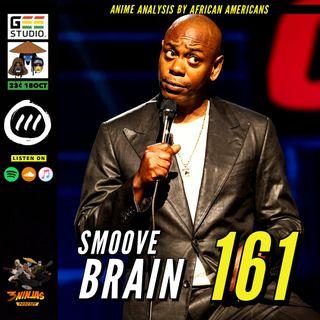 Issue #161: Smoove Brain
