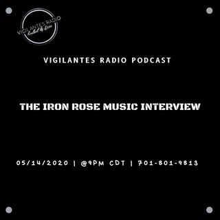 The Iron Rose Music Interview.