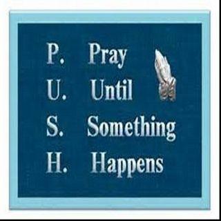 Pray Until Something Happens 3