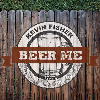 Big Blend Radio: Multi-Platinum Songwriter Kevin Fisher - BEER ME!