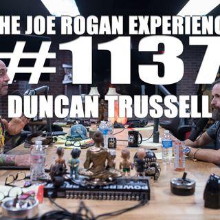 #1137 - Duncan Trussell