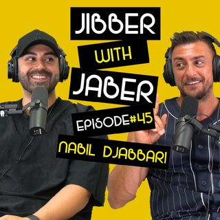 Ep 45 | Nabil Djabbari | Concierge, middle man to the stars | Jibber with Jaber