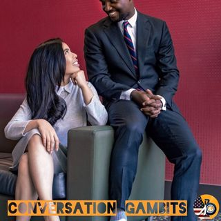How To Become A Good Conversationalist: Part II - Conversation Gambits