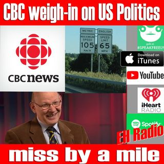 Morning moment CBC weigh-in US Politics miss by a mile Aug 20 2018