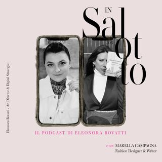 017 #insalottocon Marella Campagna - Fashion Designer & Writer