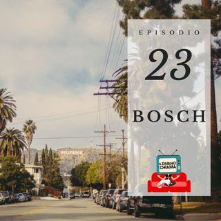 Puntata 23 - Bosch